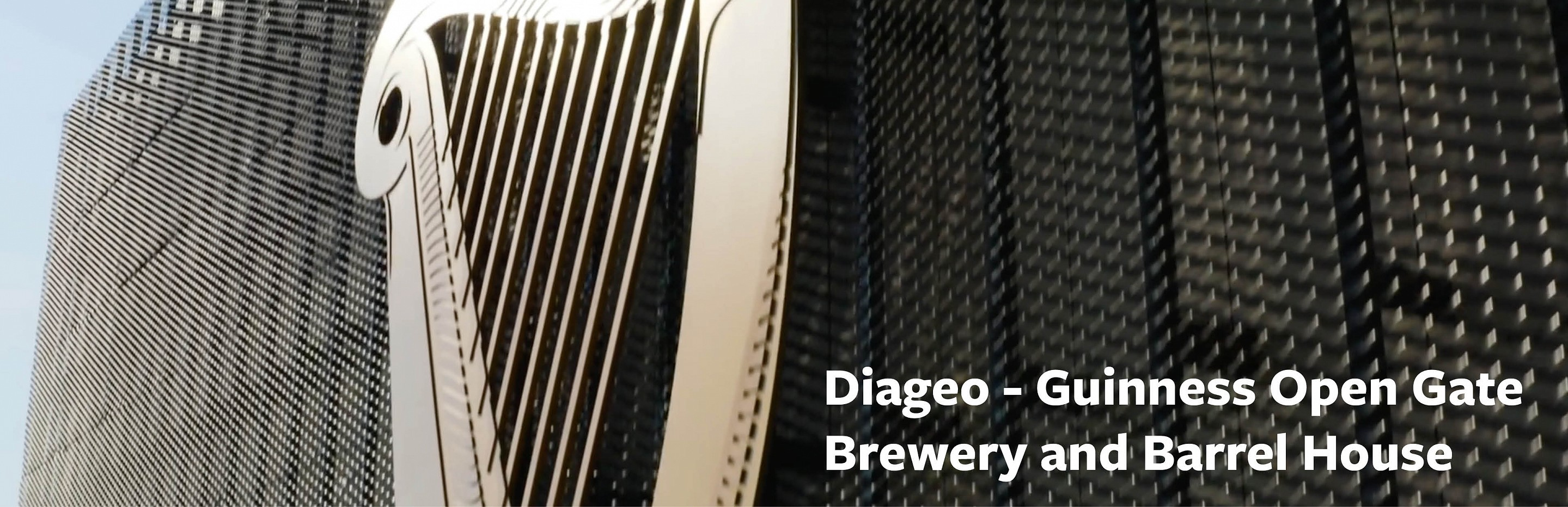 Diageo - Guinness Open Gate Brewery and Barrel House